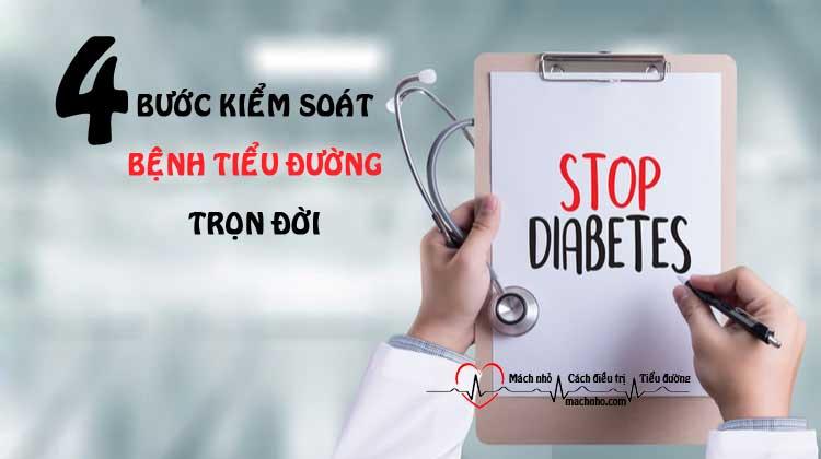 4 bước kiểm soát bệnh tiểu đường